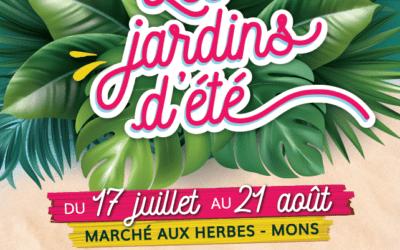 7ème édition des Jardins d'Eté Du 17 juillet au 21 août – Marché aux Herbes – Mons